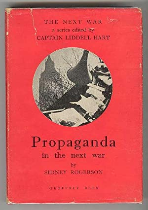 Propaganda in the next war: Rogerson, Sidney