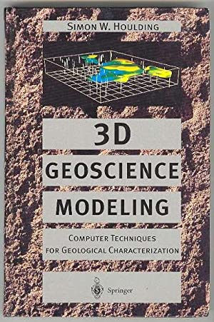 3D Geoscience Modeling: Computer Techniques for Geological: Houlding, Simon W.