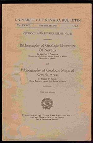 Bibliography of Geologic Literature of Nevada and: Gianella, Vincent P.