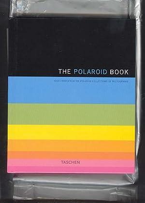 THE POLAROID BOOK: Selections from the Polaroid: Crist, Steve (Editor);