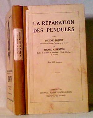 LA RÉPARATION DES PENDULES: Jaquet, Eugène et