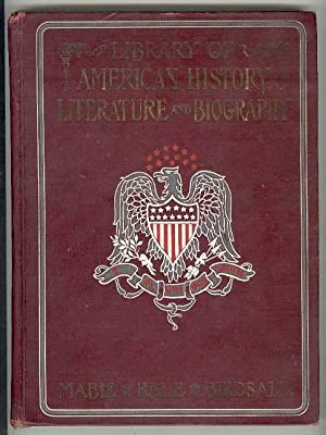Salesman's Dummy] The Library of American History,: Mabie, Hamilton Wright,