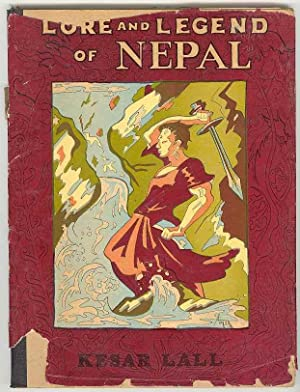Lore and Legend of NEPAL: Lall, Kesar