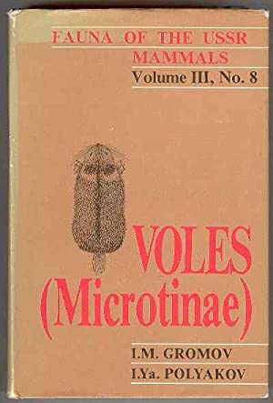 Voles (Microtinae) - Fauna of the USSR,: Gromov, I. M.