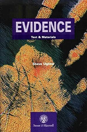 Evidence : Text and Materials: Uglow, Steve