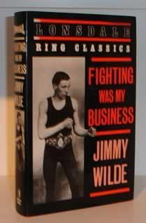Fighting Was My Business: Wilde, Jimmy