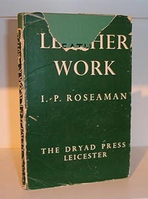 Leatherwork: Roseaman, I.P.