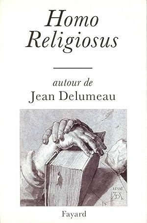 Homo Religiosus: Delumeau, Jean
