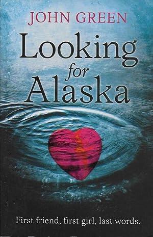 Looking for Alaska: Green, John
