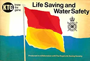 Life Saving and Water Safety (Know the: The Royal Life