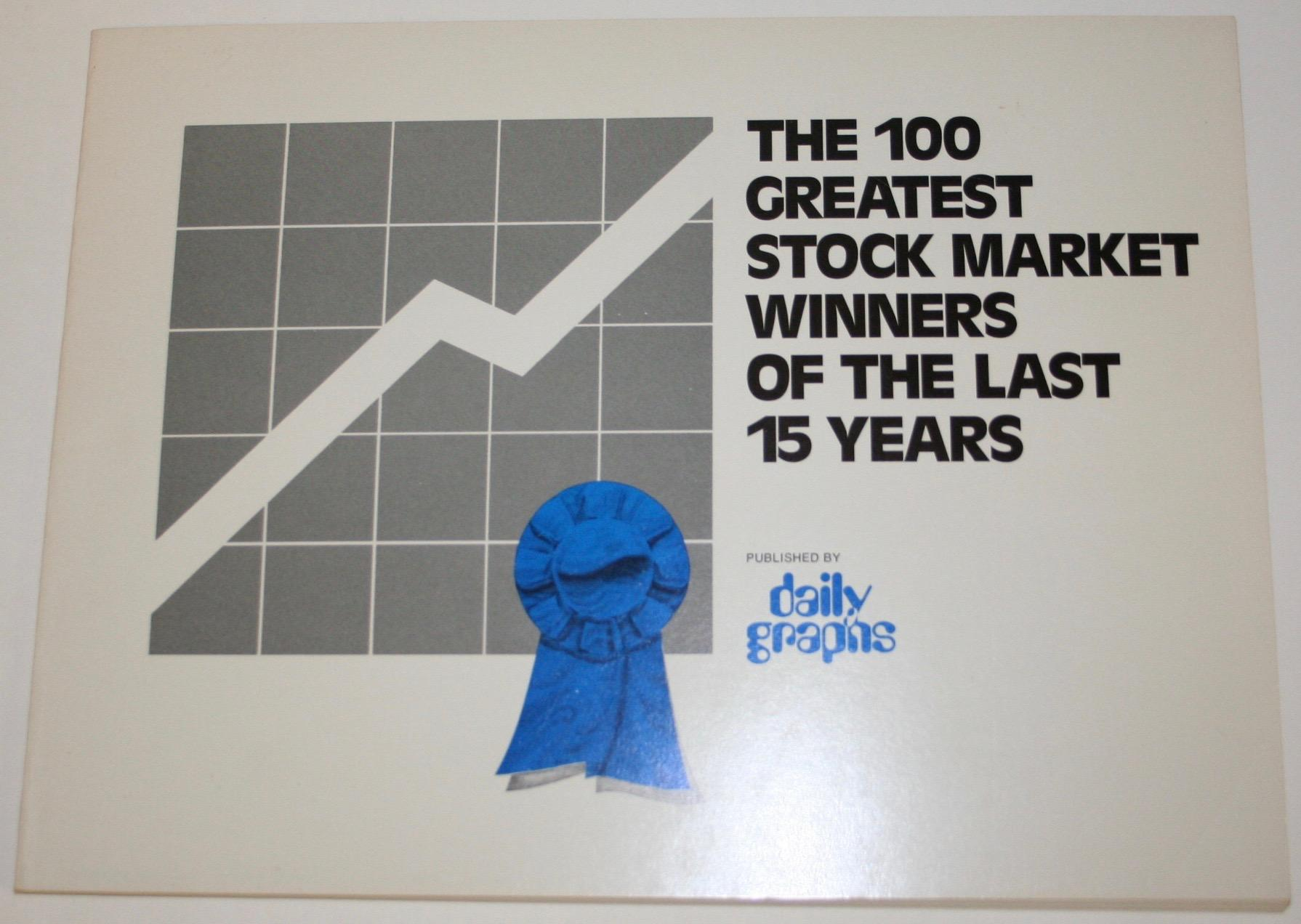 The 100 Greatest Stock Market Winners of the Last 15 Years: Daily Graphs