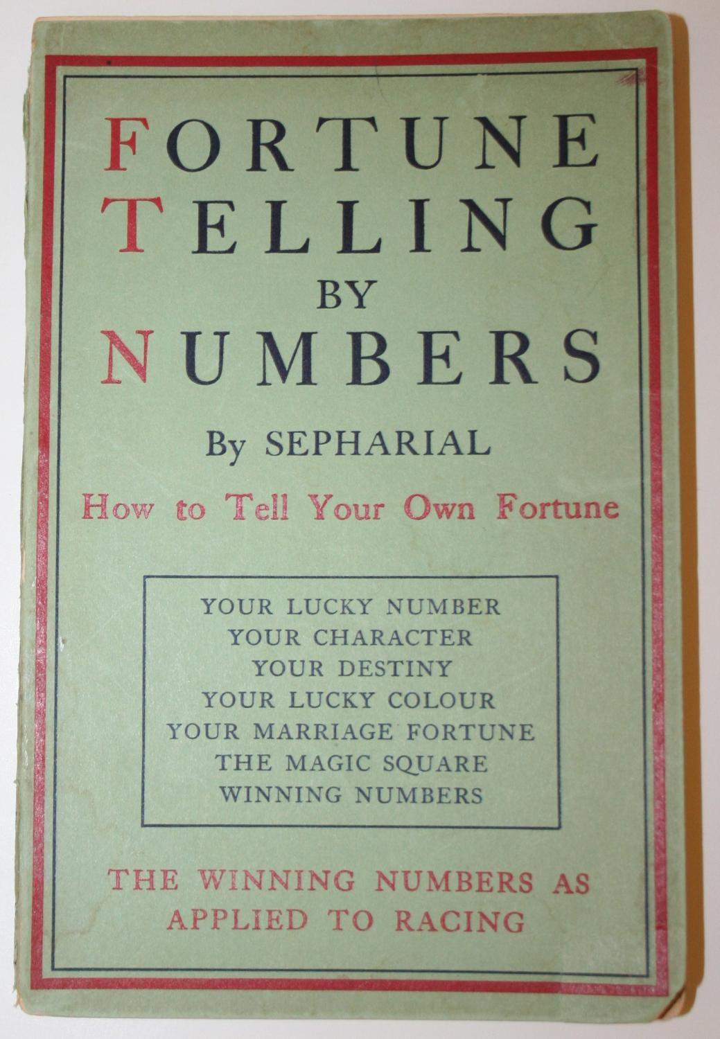 Fortune Telling By Numbers: Being an