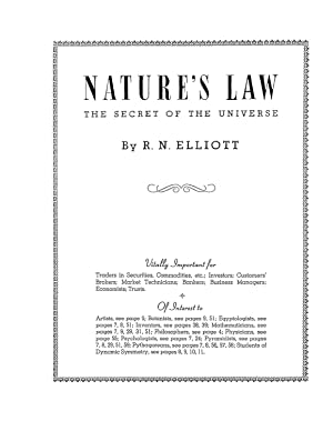Nature's Law: The Secret of the Universe: Elliott, R.N.