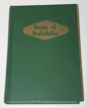 House of Rockefeller: How A Shoestring Was: Bealle, Morris, A