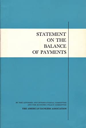 Statement on the Balance of Payments: The American Bankers