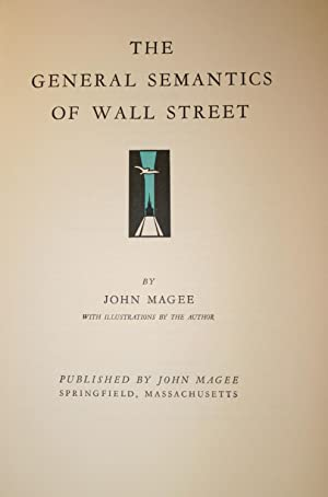 The General Semantics of Wall Street: Magee, John