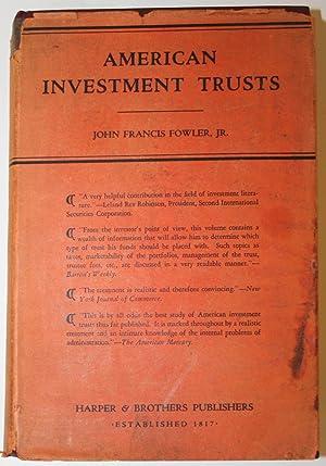 American Investment Trusts: Fowler, John Francis,