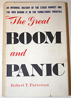 The Great Boom and Panic 1921-1929, An: Patterson, Robert T.