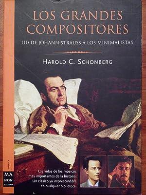 Los grandes compositores. (II) De Johann Strauss: Harold C. Schonberg