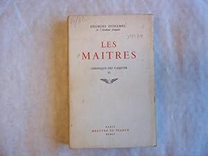 Les Maitres. Chroniques Des Pasquier 6.: Duhamel. Georges