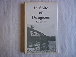 In Spite of Dungeons; The Experiences as: Davies. S.J.