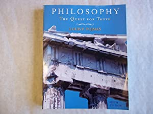 Philosophy: The Quest for Truth. Fifth Edition.: Lewis Vaughn, Louis