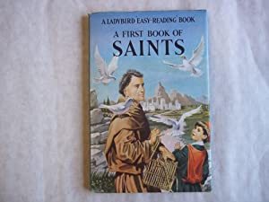 A First Book of Saints. With Illustrations By Martin Aitchinson.