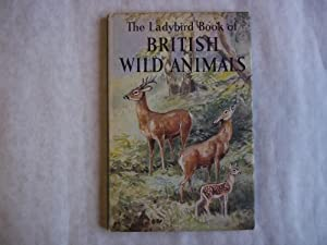 The Ladybird Book of British Wild Animals. Colour Illustrations By Roland Green.