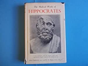 The Medical Works of Hippocrates. A New: Hippocrates.