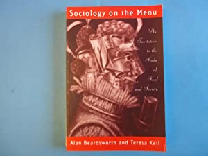 Sociology on the Menu: An Invitation to: Beardsworth, Alan; Keil,