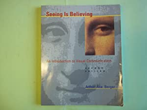 Seeing is Believing: an Introduction to Visual: Berger, Arthur Asa