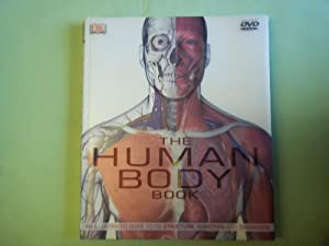 The Human Body: An Illustrated Guide to: Steve Parker