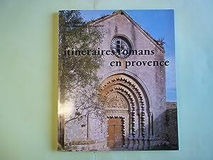 Itineraires Romans En Provence.: Barruol. Guy/Rouquette. Jean-Maurice