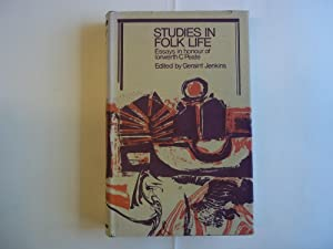Studies in Folk Life. Essays in Honour: Jenkins. Geraint