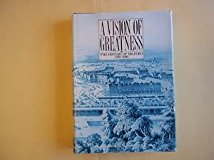 Vision of Greatness: History of Milford, 1790-1990: McKay, K.D.