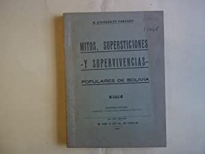 Mitos, Supersticiones y Supervivencias Populares De Bolivia.: Paredes. M. Rigoberto
