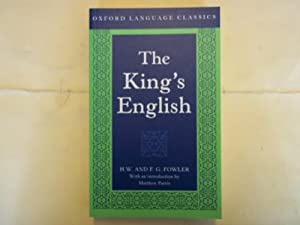 The King's English. Third Edition.: Fowler. H.W. &
