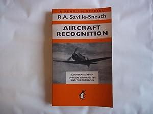 Aircraft Recognition - A Penguin Special -: R.A. Saville-Sneath