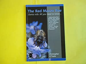 The Red Mason Bee: Christopher O'Toole