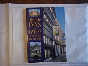 Historic Inns and Taverns of Wales and: Paul R. Davis