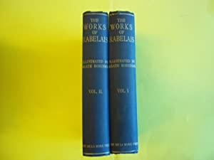 The Works of Mr. Francis Rabelais.illustrated By W. Heath Robinson. IN TWO VOLUMES.