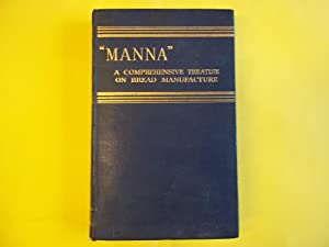 "Manna"" A Comprehensive Treatise on Bread Manufacture.: Banfield. Walter T."