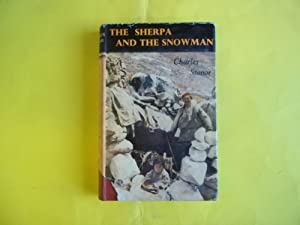 The Sherpa and the Snowman.: Stonor. Charles