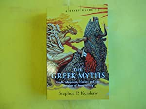 A Brief Guide to The Greek Myths: Dr Stephen P.