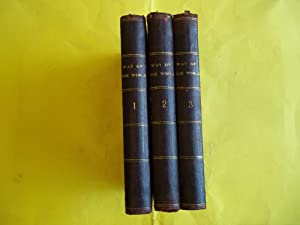 The Way of the World. THREE VOLUME SET. FIRST EDITION.