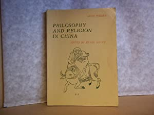 Philosophy and Religion in China: Wieger, Leon; Bryce,