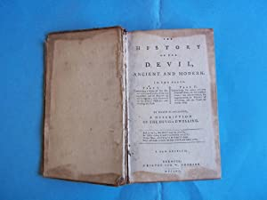 The History of the Devil,ancient and modern. In two parts. Part I. Containing the state of the de...