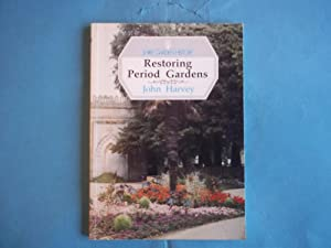 Restoring Period Gardens: From the Middle Ages to Georgian Times (Shire Garden History S.)