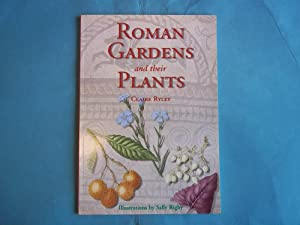 Roman Gardens and Their Plants