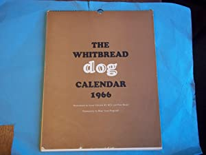 The Whitbread Dog Calendar. 1966. Watercolours By Lionel Edwards and Peter Biegel.